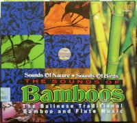 バリ島癒しのCD The sounds of Bamboos The balinese traditional bamboo and flute music